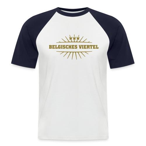 Köln-Belgisches Viertel - Männer Baseball-T-Shirt