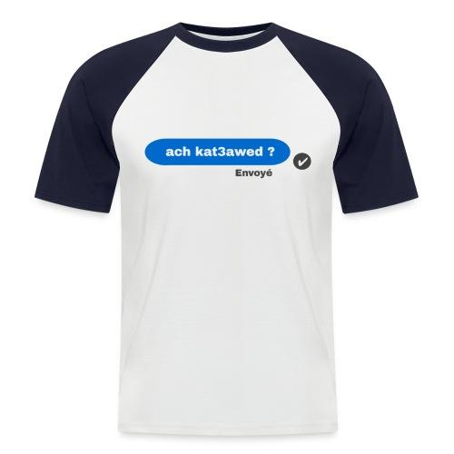 ach kat3awed messenger - T-shirt baseball manches courtes Homme