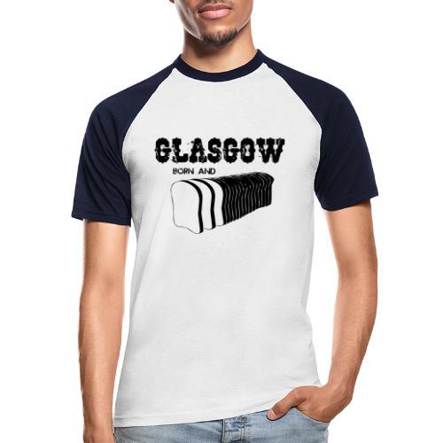 Glasgow Born and Bread - Men's Baseball T-Shirt