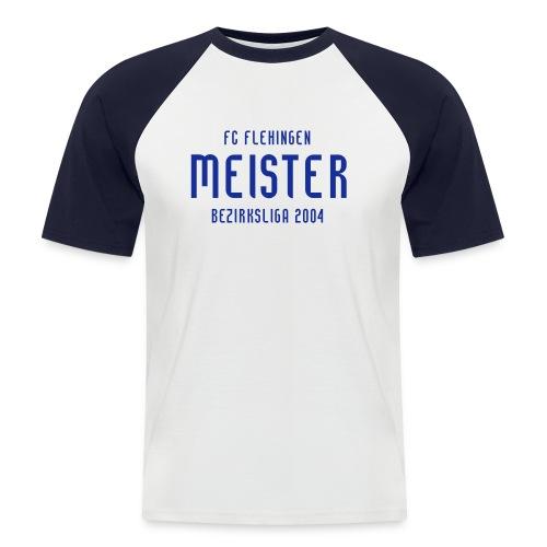 FCF Meister 2004 - Männer Baseball-T-Shirt