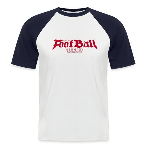 football germany against racism 1 - Männer Baseball-T-Shirt
