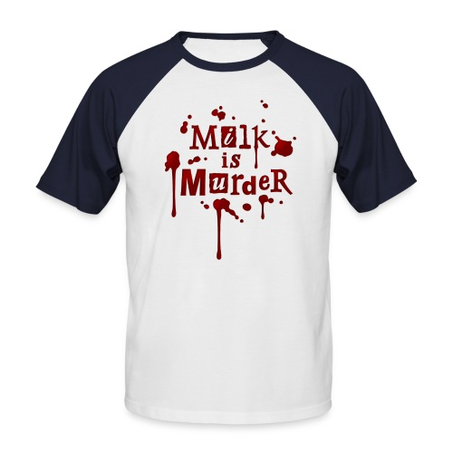 01_t_milkismurder - Männer Baseball-T-Shirt