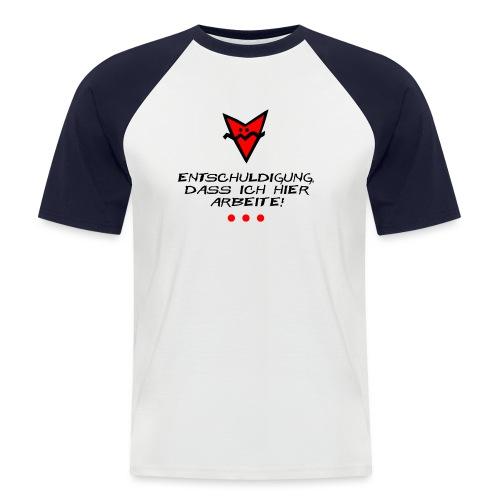 Entschuldigung - Männer Baseball-T-Shirt