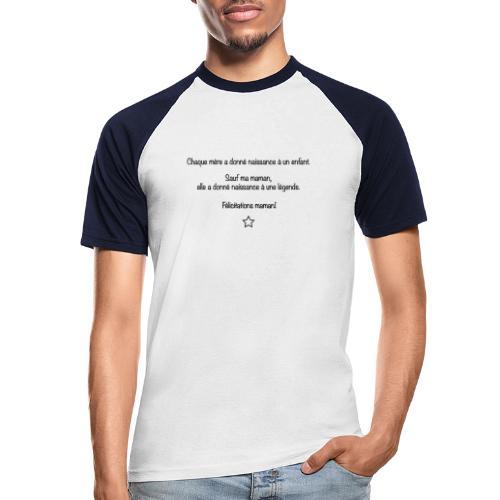 Félicitations maman - T-shirt baseball manches courtes Homme