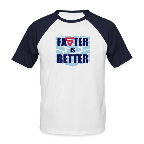 Faster is Better - T-shirt baseball manches courtes Homme