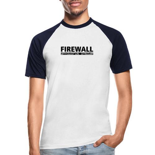 FIREWALL antivirus inside - Men's Baseball T-Shirt