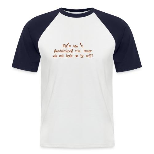 eks nie n geniakoloog nie - Men's Baseball T-Shirt