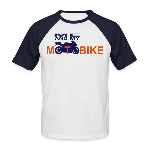 ME AND MY MOTOBIKE - Männer Baseball-T-Shirt