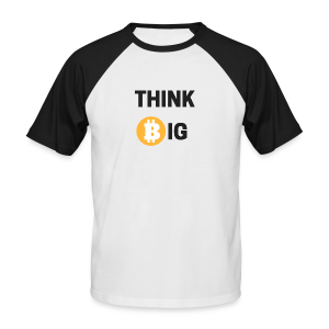 Think Big - Männer Baseball-T-Shirt