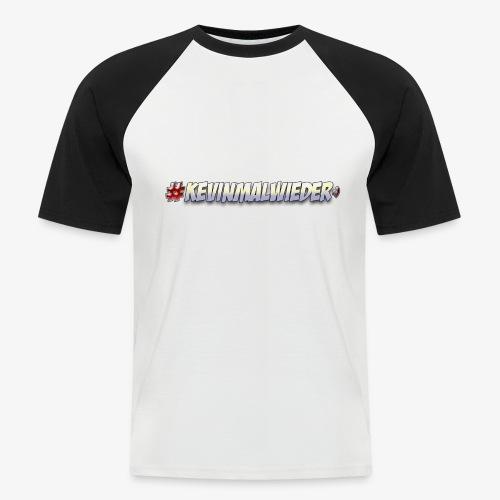 #Kevinmalwieder Logo NEU ! - Männer Baseball-T-Shirt