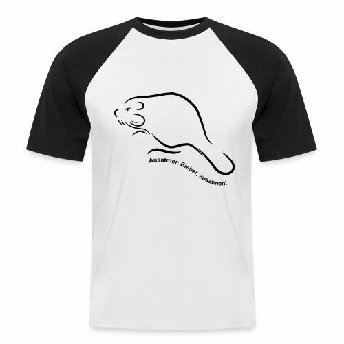 Ausatmen Bieber, ausatmen! - Männer Baseball-T-Shirt