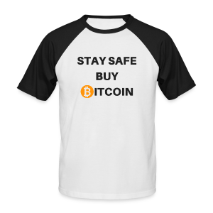 stay safe buy bitcoin - Männer Baseball-T-Shirt
