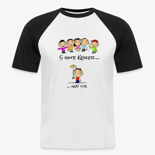 5 gute Kegler ...und ich! - Männer Baseball-T-Shirt