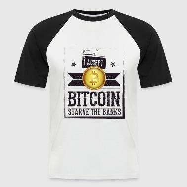 STARVE THE BANK - Männer Baseball-T-Shirt