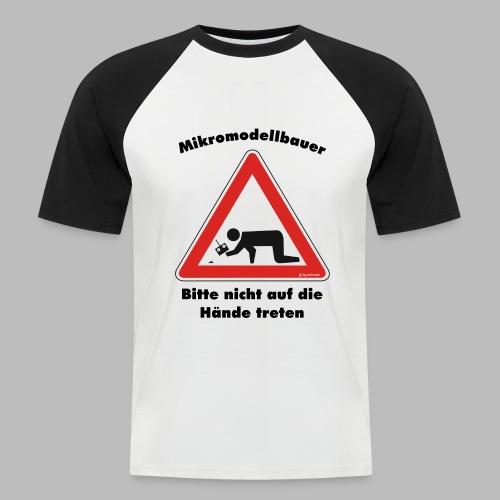 Mikromodell Warnschild Hände - Männer Baseball-T-Shirt
