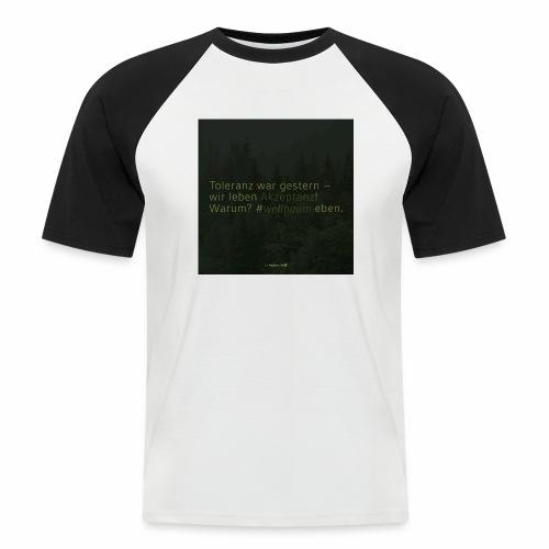 #weilbaum-T-Shirt Akzeptanz - Männer Baseball-T-Shirt