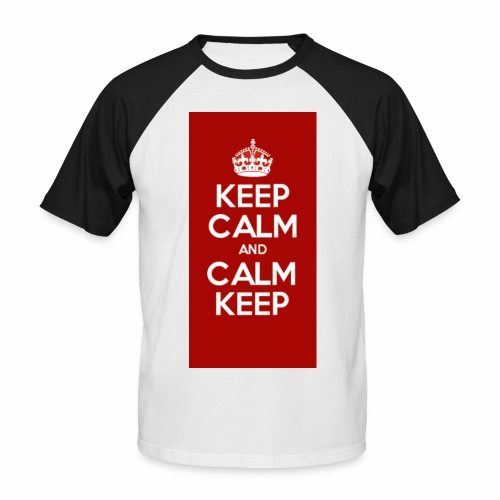 Keep Calm Original Shirt - Men's Baseball T-Shirt