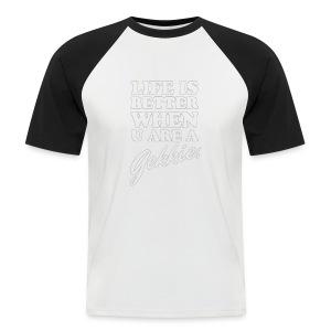 Life is better when u are a gekkie - Mannen baseballshirt korte mouw