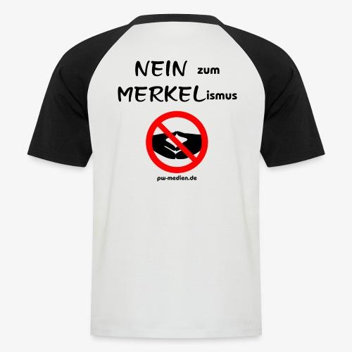 NEIN zum MERKELismus - Männer Baseball-T-Shirt