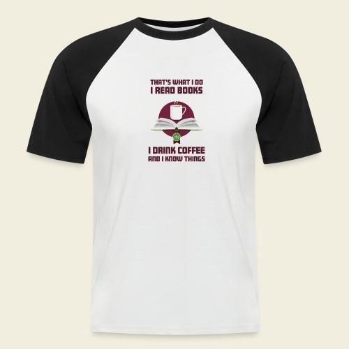 Buch und Kaffee, dunkel - Männer Baseball-T-Shirt