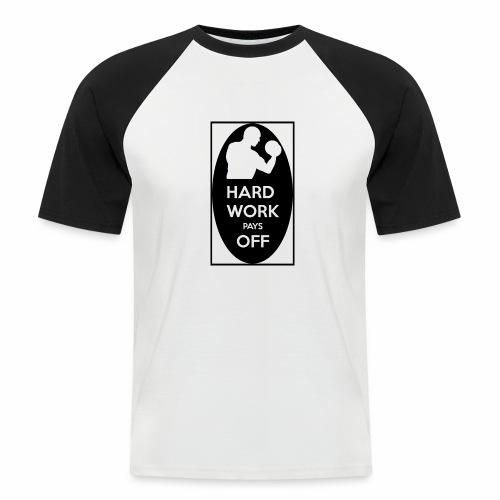 hard work pays off 2 cup.jpg - Men's Baseball T-Shirt