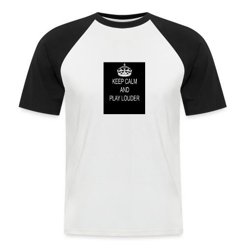 keep calm play loud - T-shirt baseball manches courtes Homme