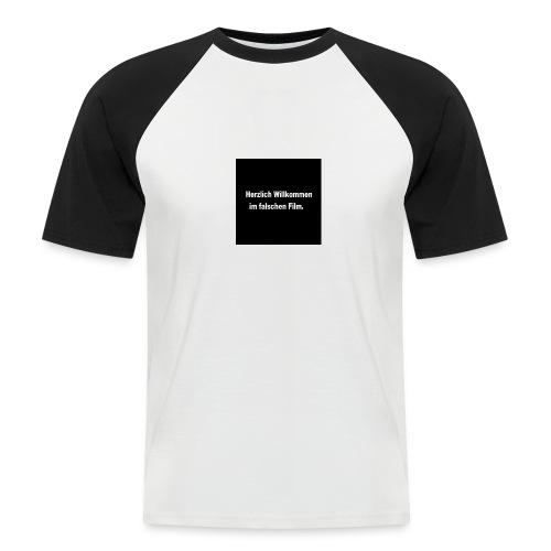 Willkommen im Falschen Film - Männer Baseball-T-Shirt