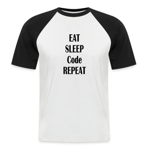 EAT SLEEP CODE REPEAT - Männer Baseball-T-Shirt
