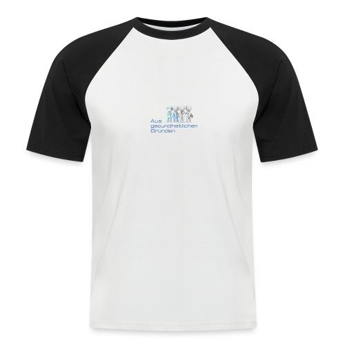 Aus gesundheitlichen Gründen - Männer Baseball-T-Shirt
