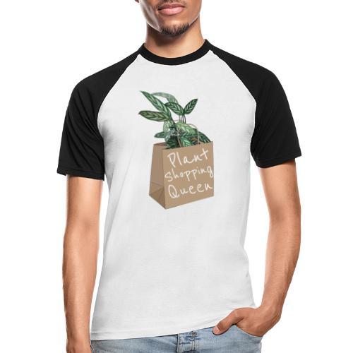 Plant Shopping Queen - Männer Baseball-T-Shirt