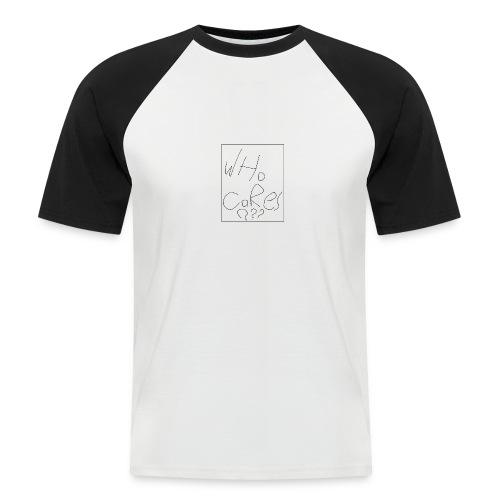 who cares - Men's Baseball T-Shirt