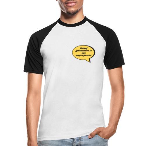 Being glutenfree is my superpower - Männer Baseball-T-Shirt