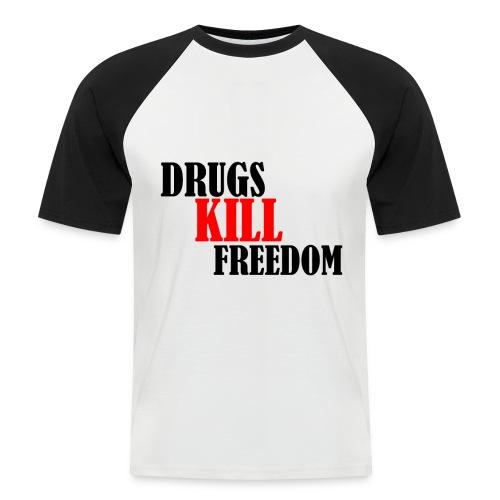 Drugs KILL FREEDOM! - Koszulka bejsbolowa męska