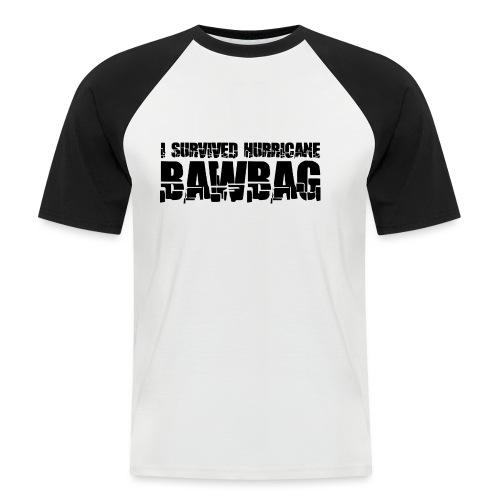 I Survived Hurricane Bawbag - Men's Baseball T-Shirt