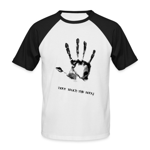 dont touch this body png - Männer Baseball-T-Shirt