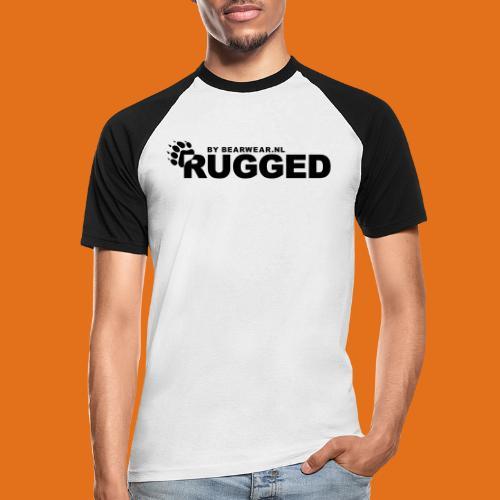rugged - Men's Baseball T-Shirt