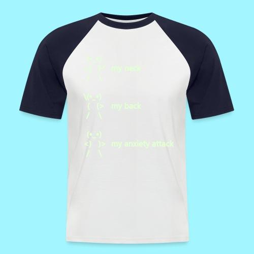 neck back anxiety attack - Men's Baseball T-Shirt