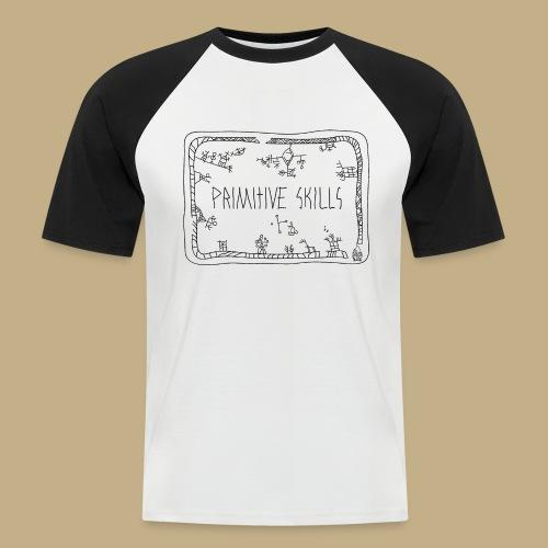 Primitive Skills - Männer Baseball-T-Shirt