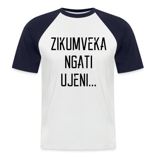 Zikumveka Ngati Black - Men's Baseball T-Shirt