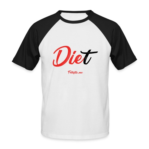 Diet by Fatastic.me - Men's Baseball T-Shirt