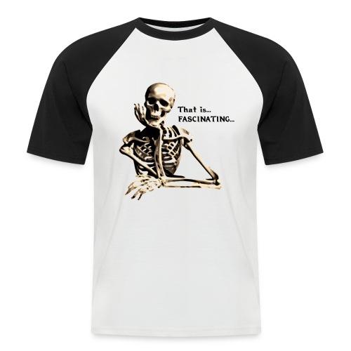 That Is Fascinating - Men's Baseball T-Shirt