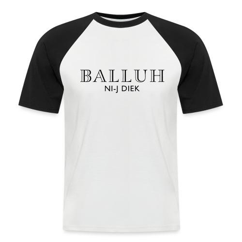 BALLUH NI-J DIEK - wit/zwart - Mannen baseballshirt korte mouw