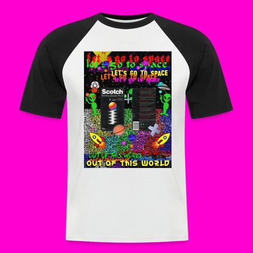 LET S GO TO SPACE - Men's Baseball T-Shirt
