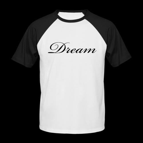 Dream Productions NR1 - Männer Baseball-T-Shirt
