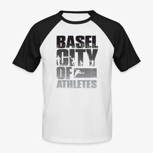 Basel City of Athletes B/W - Männer Baseball-T-Shirt