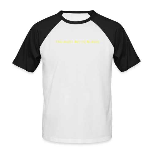 The right way to be rich - T-shirt baseball manches courtes Homme