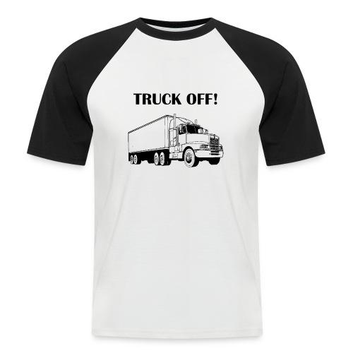 Truck off! - Men's Baseball T-Shirt