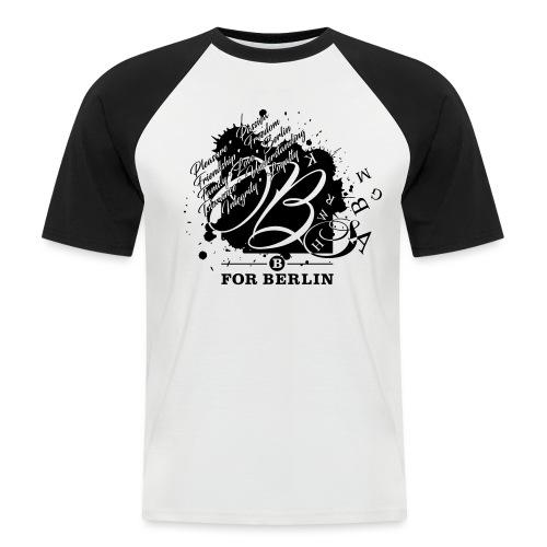 B for Berlin - Wishes - Männer Baseball-T-Shirt