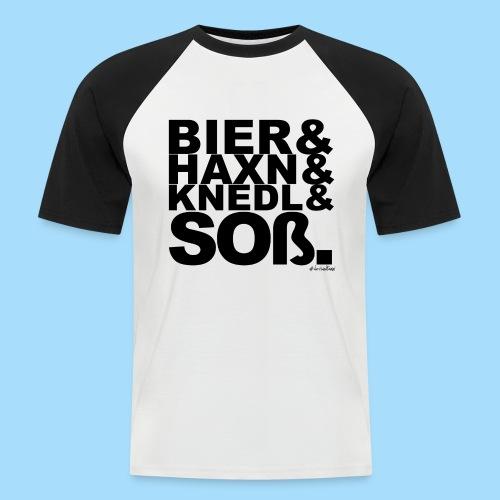 Bier & Haxn & Knedl & Soß. - Männer Baseball-T-Shirt