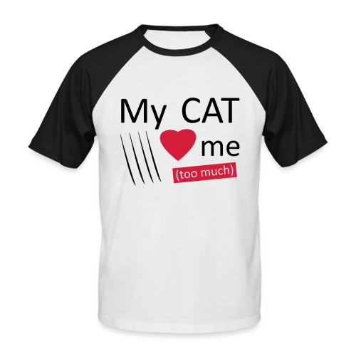 My cat loves me (too much) - T-shirt baseball manches courtes Homme